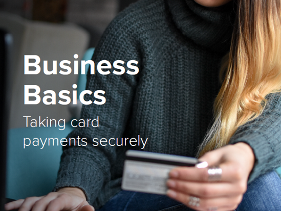 Business Basics: Taking card payments securely