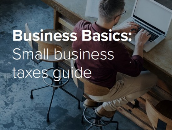 Business Basics: Small business taxes guide